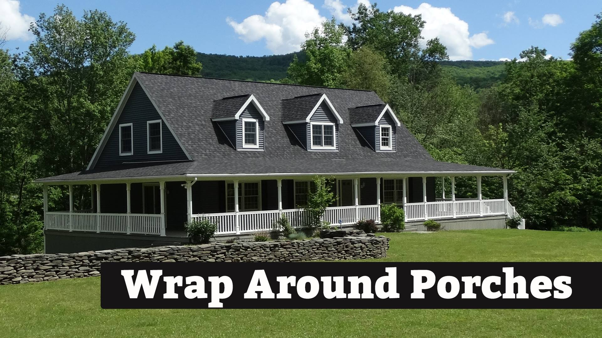 We design beautiful Wrap Around Porches